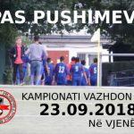 PAS PUSHIMEVE - RAUNDI I RADHËS - MË 23.09.2018