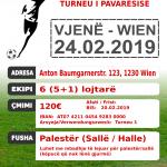 TURNE NË FUTBOLL - MË 24.02.2019 - NË  VJENË